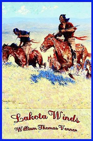 Lakota Winds af William Thomas Venner