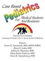 Case Based Pediatrics for Medical Students and Residents af Loren Yamamoto