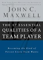 17 Essential Qualities of a Team Player af John Maxwell