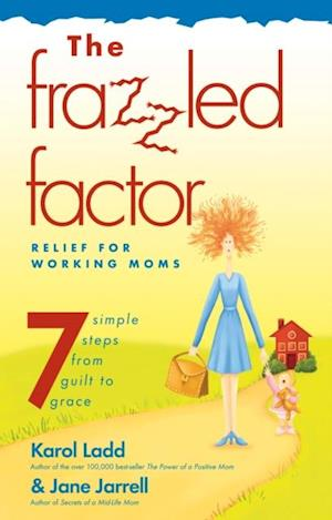 Frazzled Factor, The af Karol Ladd
