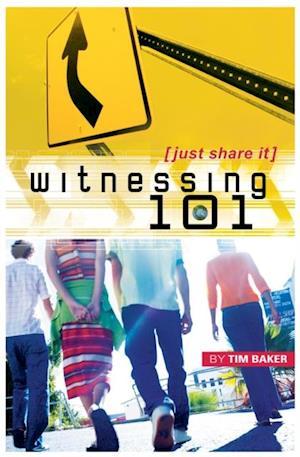 Witnessing 101 af Tim Baker
