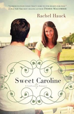 Sweet Caroline af Rachel Hauck