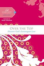 Over the Top af Mary Graham, Margaret Feinberg