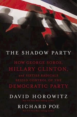 Shadow Party af David Horowitz