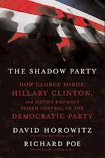 Shadow Party af David Horowitz