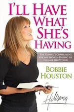 I'll Have What She's Having af Bobbie Houston