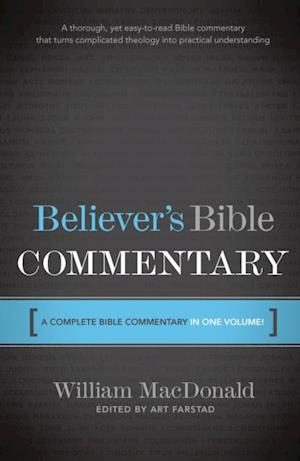 Believer's Bible Commentary af William Macdonald