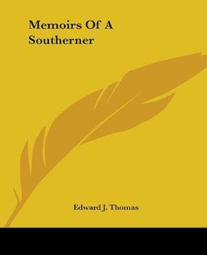 Memoirs of a Southerner af Edward Joseph Thomas