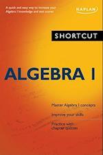 Shortcut Algebra I af Kaplan