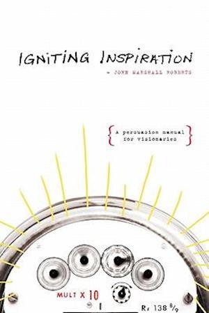 Igniting Inspiration af John Marshall Roberts