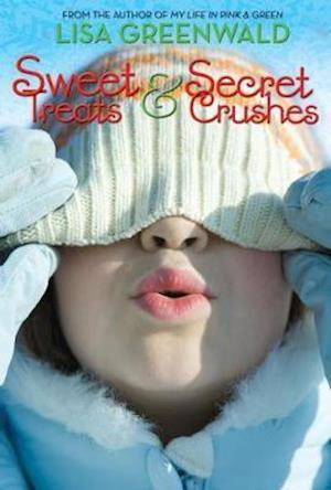 Sweet Treats & Secret Crushes af Lisa Greenwald