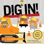 Dig In! af April Jones Prince