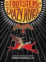 In the Footsteps of Crazy Horse af Joseph Marshall