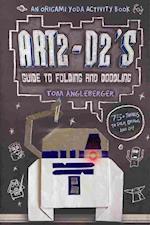 Art2-D2's Guide to Folding and Doodling af Tom Angleberger