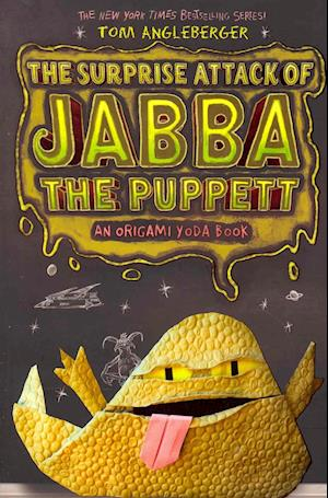 The Surprise Attack of Jabba the Puppett af Tom Angleberger