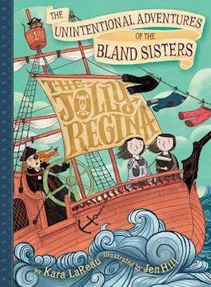 Bog, hardback The Unintentional Adventures of the Bland Sisters af Kara Lareau