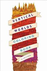 Vertical Worlds (Adult Coloring Book)