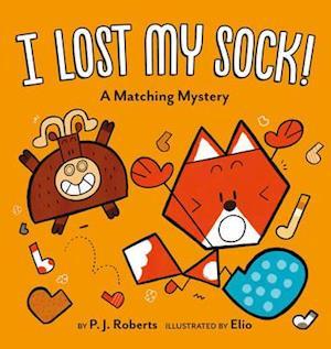 Bog, hardback I Lost My Sock! af Chris Eliopolous
