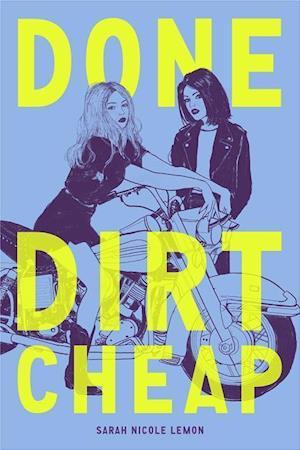 Bog, hardback Done Dirt Cheap af Sarah Lemon