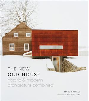 Bog, hardback The New Old House af Marc Kristal