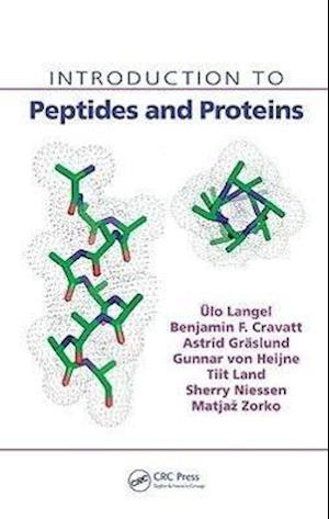 Introduction to Peptides and Proteins af Astrid Graslund, N G H von Heijne, Tiit Land