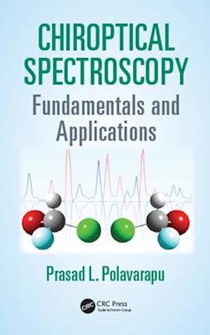 Chiroptical Spectroscopy af Prasad L. Polavarapu