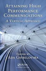 Attaining High Performance Communications