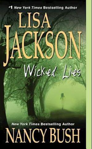 Wicked Lies af Lisa Jackson, Nancy Bush