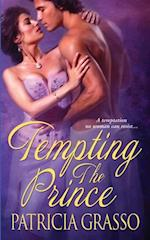Tempting The Prince af Patricia Grasso