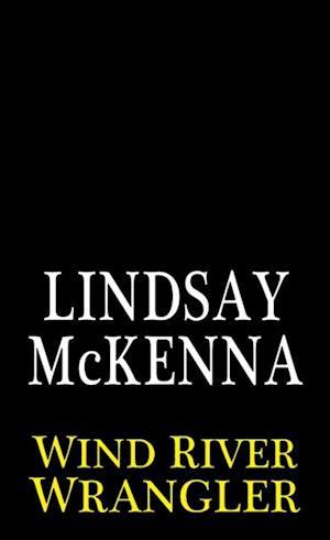 Wind River Wrangler af Lindsay McKenna