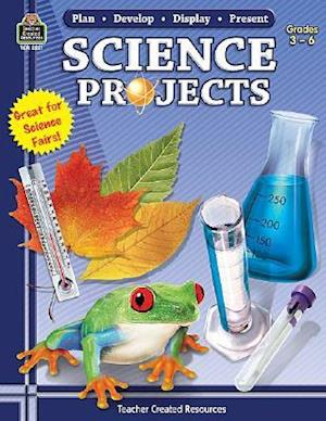 Plan-Develop-Display-Present Science Projects, Grades 3-6 af Dana M. Barry, Robert W. Smith