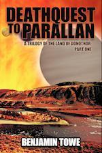 Deathquest to Parallan af Benjamin Towe