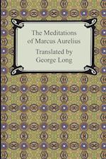 The Meditations of Marcus Aurelius af Aurelius Marcus, Marcus Aurelius