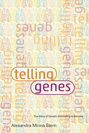 Telling Genes af Alexandra Minna Stern
