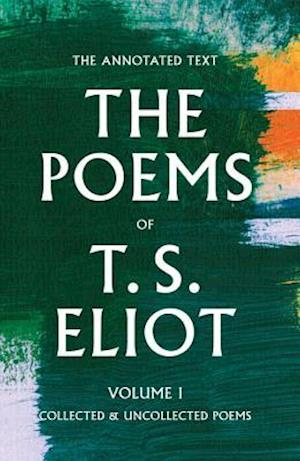 The Poems of T. S. Eliot af T. S. Eliot