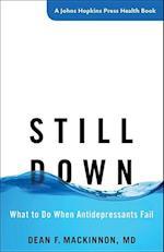 Still Down (JOHNS HOPKINS PRESS HEALTH BOOK)