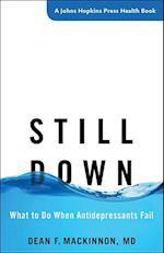 Still Down (Johns Hopkins Press Health Books Paperback)