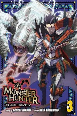 Monster Hunter: Flash Hunter, Vol. 3 af Keiichi Hikami