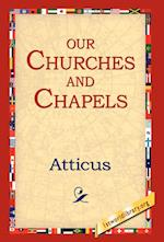 Our Churches and Chapels af Atticus