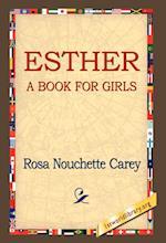 Esther af Rosa Nouchette Carey
