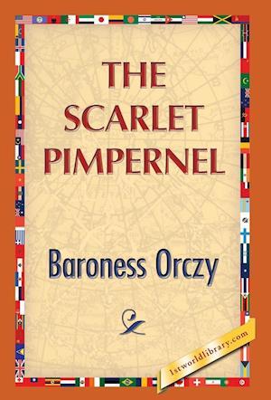 The Scarlet Pimpernel af Baroness Orczy