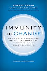 Immunity to Change (Leadership for the Common Good)