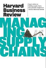 Harvard Business Review on Managing Supply Chains af harvard Business Review