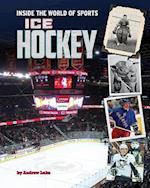 Ice Hockey (Inside the World of Sports)