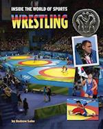 Wrestling (Inside the World of Sports)