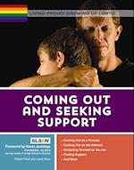 Coming Out and Seeking Support (Living Proud Growing Up Lgbtq)