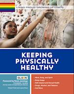 Keeping Physically Healthy (Living Proud Growing Up Lgbtq)