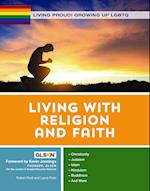 Living With Religion and Faith (Living Proud Growing Up Lgbtq)