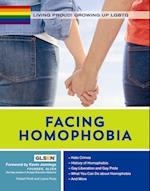 Facing Homophobia (Living Proud Growing Up Lgbtq)