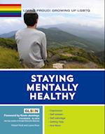 Staying Mentally Healthy (Living Proud Growing Up Lgbtq)